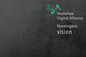 Skelleftea Digital Alliance - vision